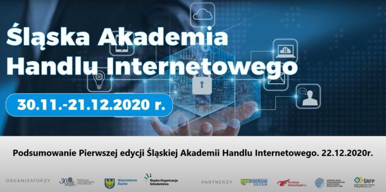 Śląska Akademia Handlu Internetowego - podsumowanie 1 edycji